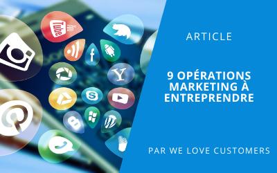 Mise en avant article 9 opérations marketing à entreprendre
