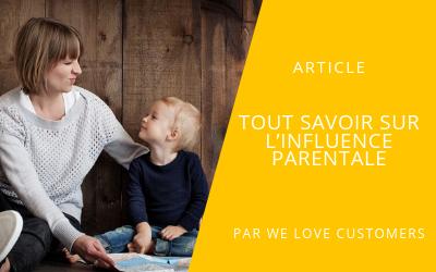 Mise en avant article invité Influence parentale