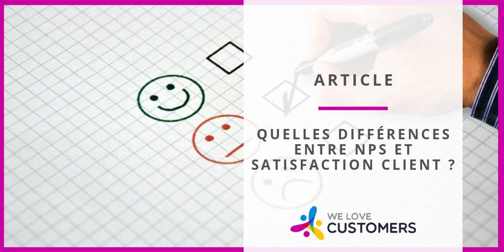 Quelles différences entre NPS et Satisfaction client ?