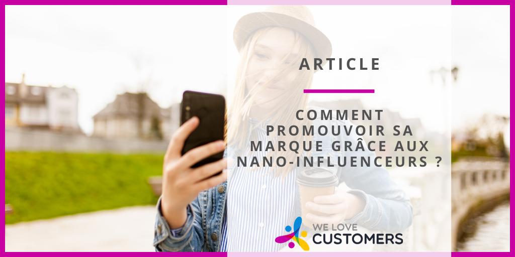 Comment promouvoir sa marque grâce aux nano-influenceurs