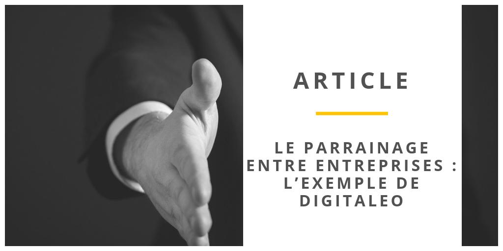 Le parrainage entre entreprises - exemple de Digitaleo