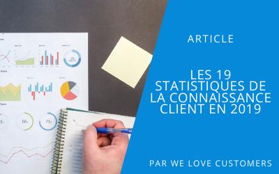 Mise en avant article Les 19 statistiques de la connaissance client en 2019